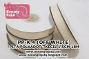 aksesoris Pita PP-K 4 (OFF WHITE)