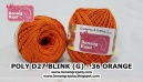 POLY D27 BLINK (G) - 36 ORANGE