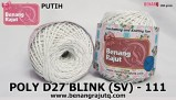 benang rajut medium POLY D27 BLINK (SV) - 111 PUTIH